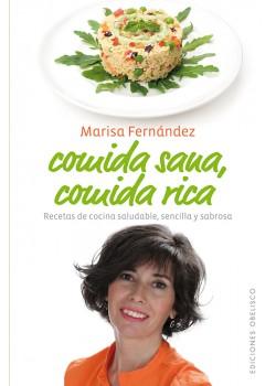 COMIDA SANA, COMIDA RICA  - MARISA FERNANDEZ - 9788497778886