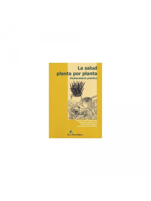 LIBRO LA SALUD PLANTA POR PLANTA HERBACEDARIO PRACTICO  - 9788493313067