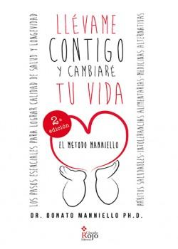 LLÉVAME CONTIGO Y CAMBIARÉ TU VIDA - DONATO ALBERTO MANNIELLO - 9788490507964