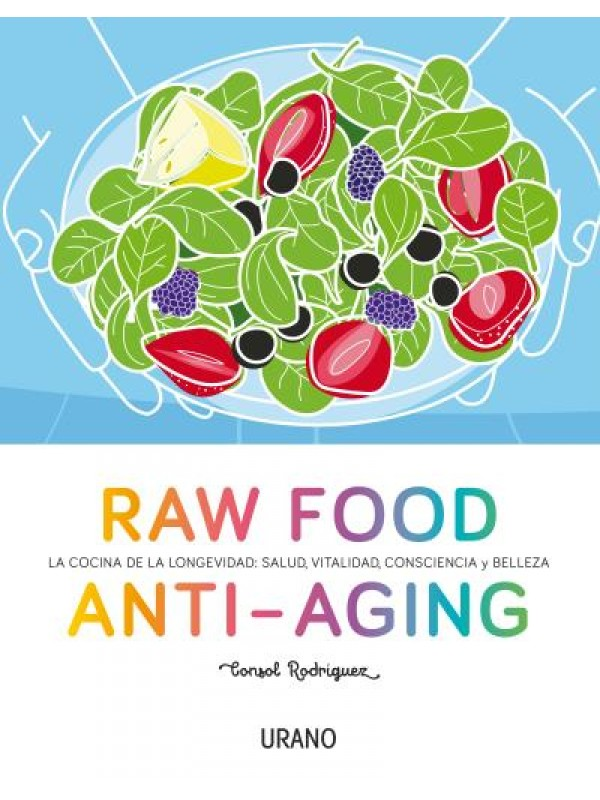LIBRO RAW FOOD ANTI - AGING - EDITORIAL URANO - 9788479539238